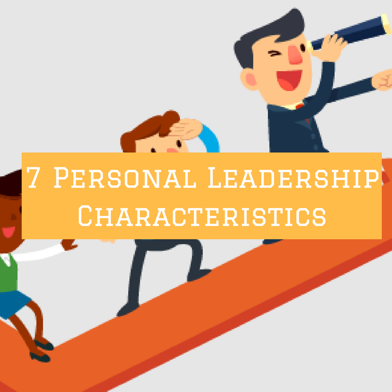 Personal Leadership Characteristics That Are Super Attractive